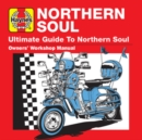 Haynes Ultimate Guide To... Northern Soul - CD