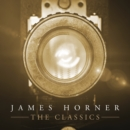 James Horner: The Classics - Vinyl