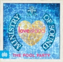 Ministry of Sound & Love Island Present the Pool Party - CD