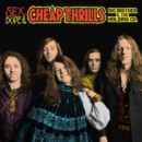 Sex, Dope, & Cheap Thrills - CD
