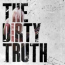 The Dirty Truth - Vinyl