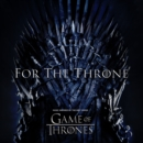 For the Throne: Music Inspired By the HBO Series 'Game of Thrones' - Vinyl
