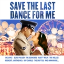 Save the Last Dance for Me - CD