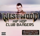 Westwood Hip Hop Club Bangers - CD