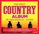 The Best Country Album in the World Ever! - CD