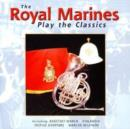 The Royal Marines Play the Classics - CD