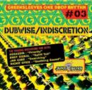 Greensleeves One Drop Rhythm #03: Dubwise/Indiscretion - CD