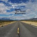 Down the Road Wherever (Deluxe Edition) - CD