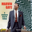 A Stubborn Kind of Fellow: From the Beginning 1957-1962 - CD