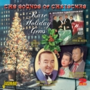 The Sounds of Christmas: Rare Holiday Gems - CD