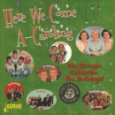 Here We Come A-caroling: The Groups Celebrate the Holidays - CD