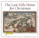 The Last Mile Home for Christmas - CD