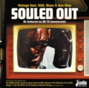 Souled Out: Vintage Soul, R&B, Blues & Doo-wop - CD
