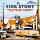 The Tide Story: Ruth Christie and Her Strange Exotic Melodies, Chapter 1 - CD