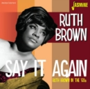 Say It Again: Ruth Brown in the '60s - CD