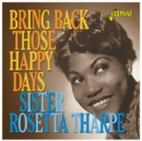 Bring Back Those Happy Days - CD