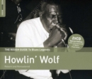 The Rough Guide to Howlin' Wolf: Reborn and Remastered - CD
