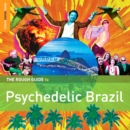 The Rough Guide to Psychedelic Brazil - CD