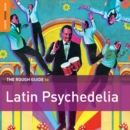 The Rough Guide to Latin Psychedelia - CD