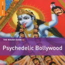 The Rough Guide to Psychedelic Bollywood - CD