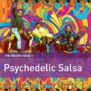 The Rough Guide to Psychedelic Salsa - CD
