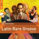 The Rough Guide to Latin Rare Groove - CD