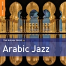 The Rough Guide to Arabic Jazz - CD