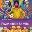 The Rough Guide to Psychedelic Samba - CD