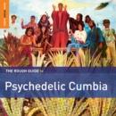 The Rough Guide to Psychedelic Cumbia - CD