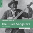The Rough Guide to the Blues Songsters: Reborn and Remastered - Vinyl