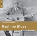 The Rough Guide to Ragtime Blues: Reborn and Remastered (Limited Edition) - Vinyl