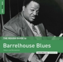 The Rough Guide to Barrelhouse Blues - Vinyl