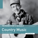 The Rough Guide to the Roots of Country Music - Vinyl