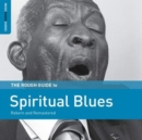 The Rough Guide to Spiritual Blues - CD