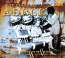 The Roots of Adele - CD