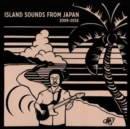 Island Sounds from Japan 2009-2016 - Vinyl