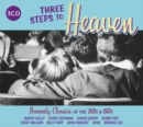 Three Steps to Heaven: Heavenly Classics of the 50s & 60s - CD