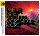 Twelve Inch Seventies: More More More - CD