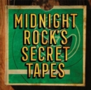 Midnight Rock's Secret Tapes - Vinyl