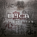 Epica Vs. Attack On Titan Songs - CD