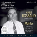 Hans Rosbaud Conducts Mahler: Sinfonien 1, 4, 5, 6, 7, 9 - CD