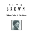What Color Is the Blues - CD