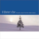 Winter's Eve, A: Acoustic Music - CD