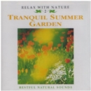 Relax With Nature - Tranquil Summer Garden - CD