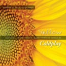 Yellow: Relaxing Instrumental Renditions of Songs By Coldplay - CD
