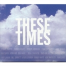These Times - CD