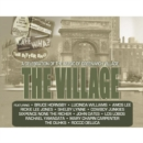 The Village: A Celebration of the Music of Greenwich Village - CD