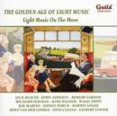 Golden Age of Light Music Vol. 31: Light Music On the Move - CD