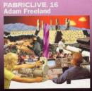 Fabriclive 16 [mixed By Adam Freeland] - CD