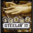 Steelin' It: The Steel Guitar Story - CD